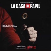 'La Casa de Papel': 3ª temporada ganha data de estreia e chegará antes do previsto