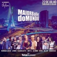 O Maior Baile do Mundo acontece em São Paulo com Anitta, Ludmilla, Claudia Leitte e mais!