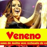 Anitta decide adiar lançamento do clipe de 'Veneno' por momento não ser oportuno