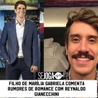 Filho de Marília Gabriela comenta rumores de romance com Reynaldo Gianecchini