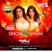 São Paulo| Anitta, Simone e Simaria e  muito mais na Festa Junina de Embu das Artes- SP